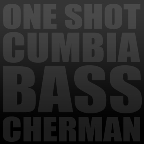 One shot Cumbia Bass · 2011