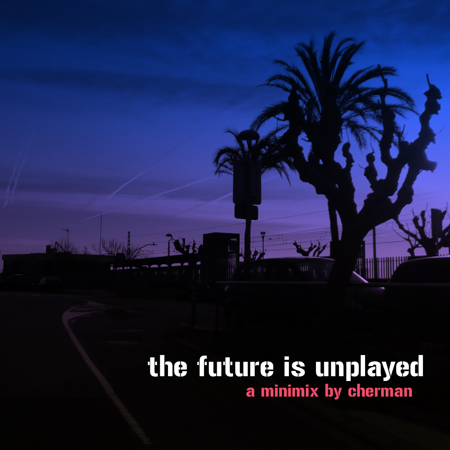 The Future is Unplayed (minimix) · 2017